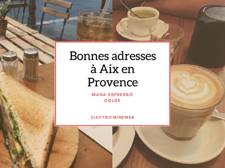 2 Bonnes adresses food àAix-en-Provence