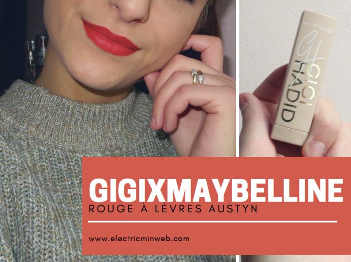GigixMaybelline : Rouge à lèvreAustyn